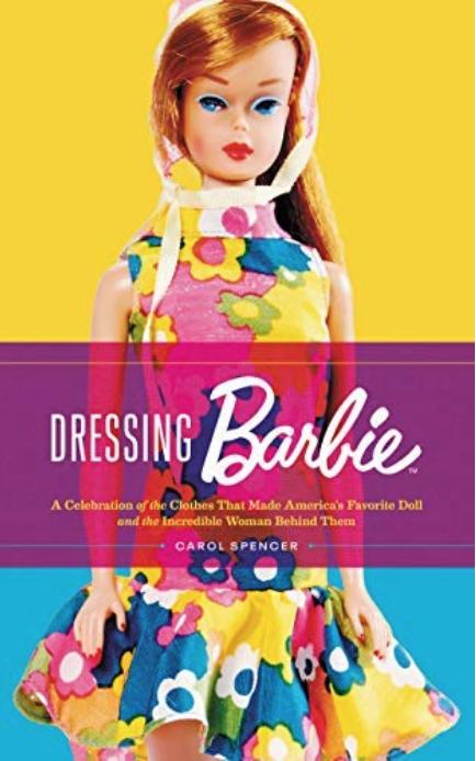 Dressing Barbie Carol Spencer